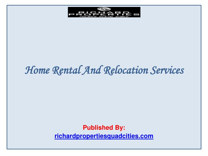 home rental services ppt home rental and relocation services powerpoint 492