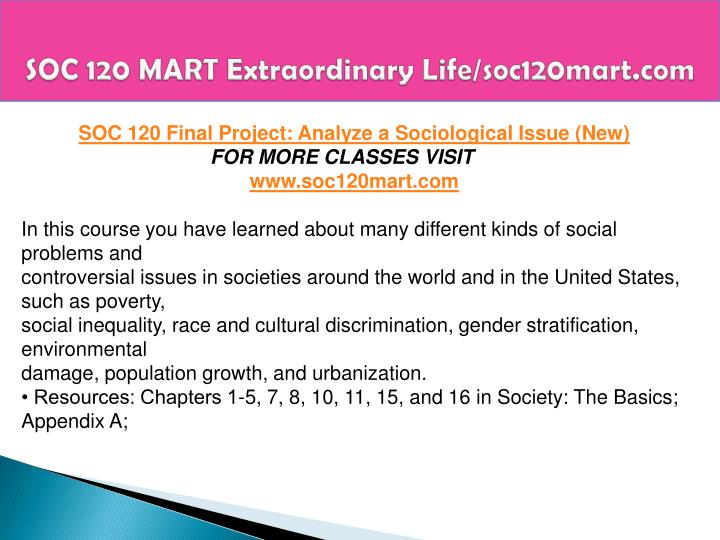 axia soc 120 final social inequality Future of modernization soc/120 axia college soc 120 week 4 checkpoint social and formal groups a 40 soc 120 final rough draft gay marriage 1100 words apa.