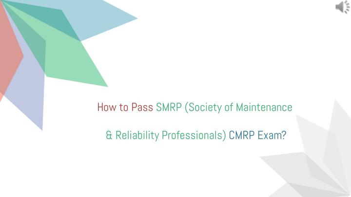 how to pass smrp society of maintenance n.