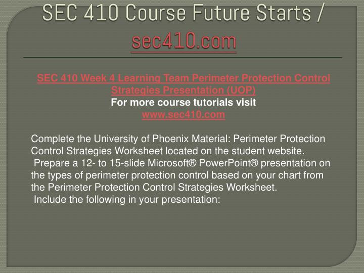 sec 410 perimeter protection case study Sec 410 week 4 learning team perimeter protection control strategies presentation sec 410week 2 individual perimeter protection case study and.
