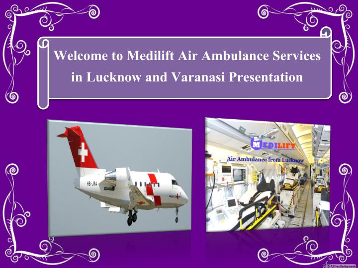 welcome to medilift air ambulance services n.