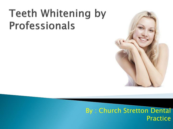 teeth whitening by professionals n.