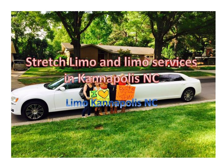 stretch limo and limo services in kannapolis nc n.