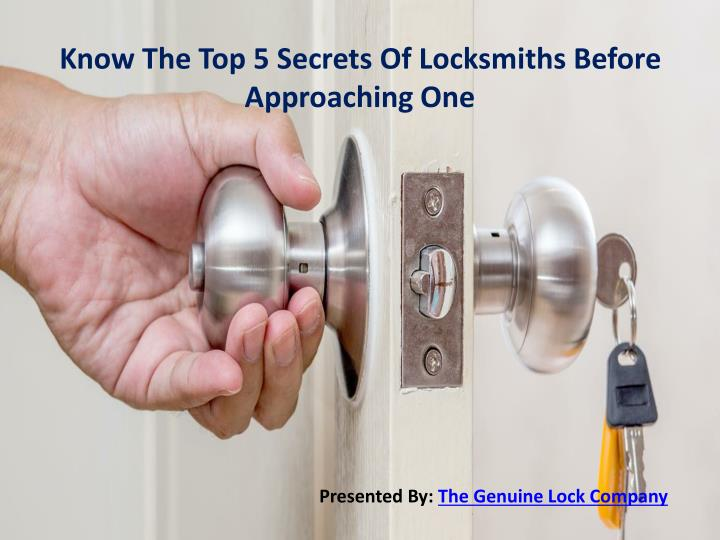 know the top 5 secrets of locksmiths before n.
