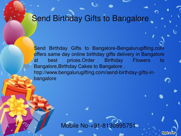 Send Birthday Gifts To Bangalore Bengalurugifting Offers Same Day Online Delivery