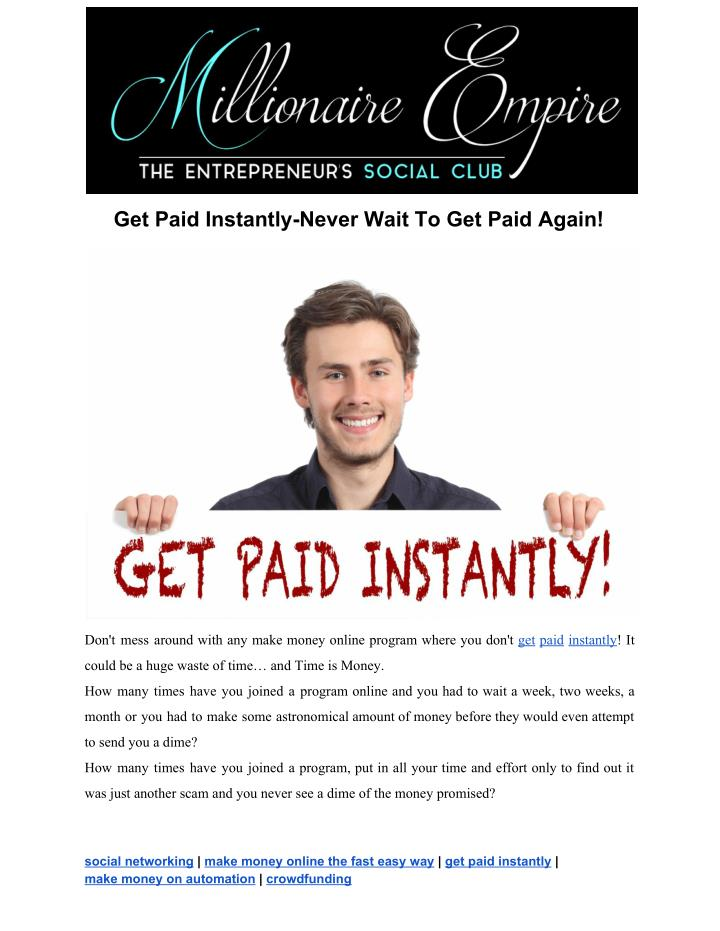 get paid instantly never wait to get paid again n.