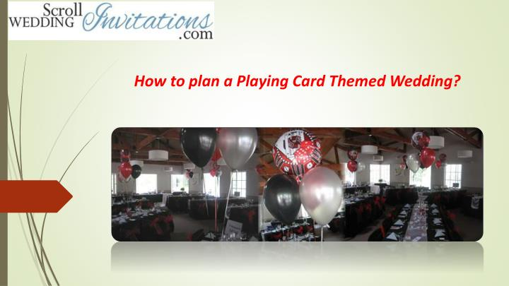 how to plan a playing card themed wedding n.