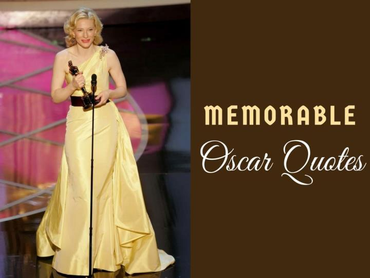 noteworthy oscar quotes n.