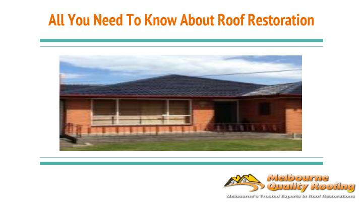 all you need to know about roof restoration n.