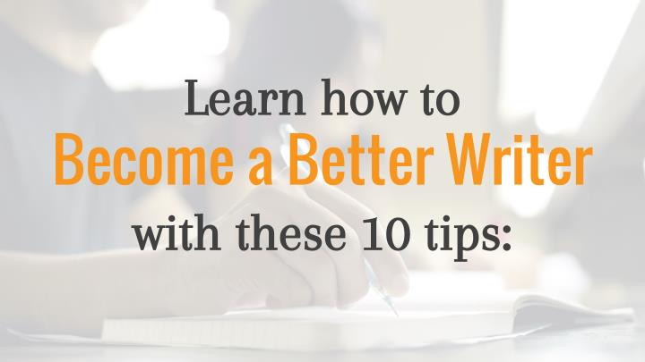 tips to becoming a better writer