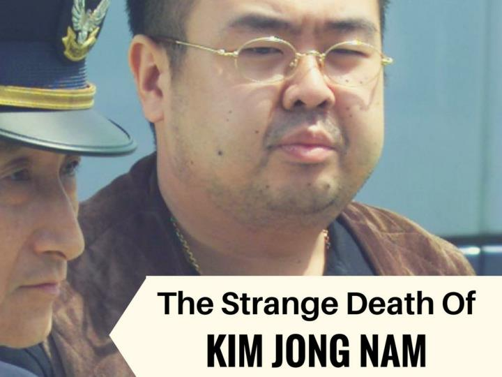 the bizarre passing of kim jong nam n.