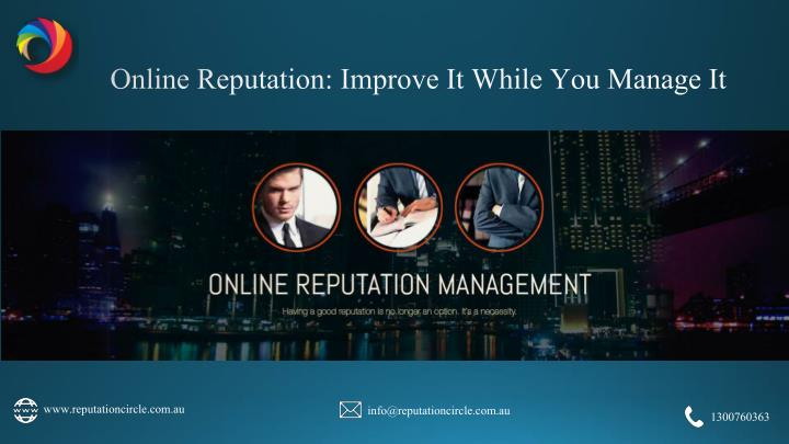 online reputation improve it while you manage it n.