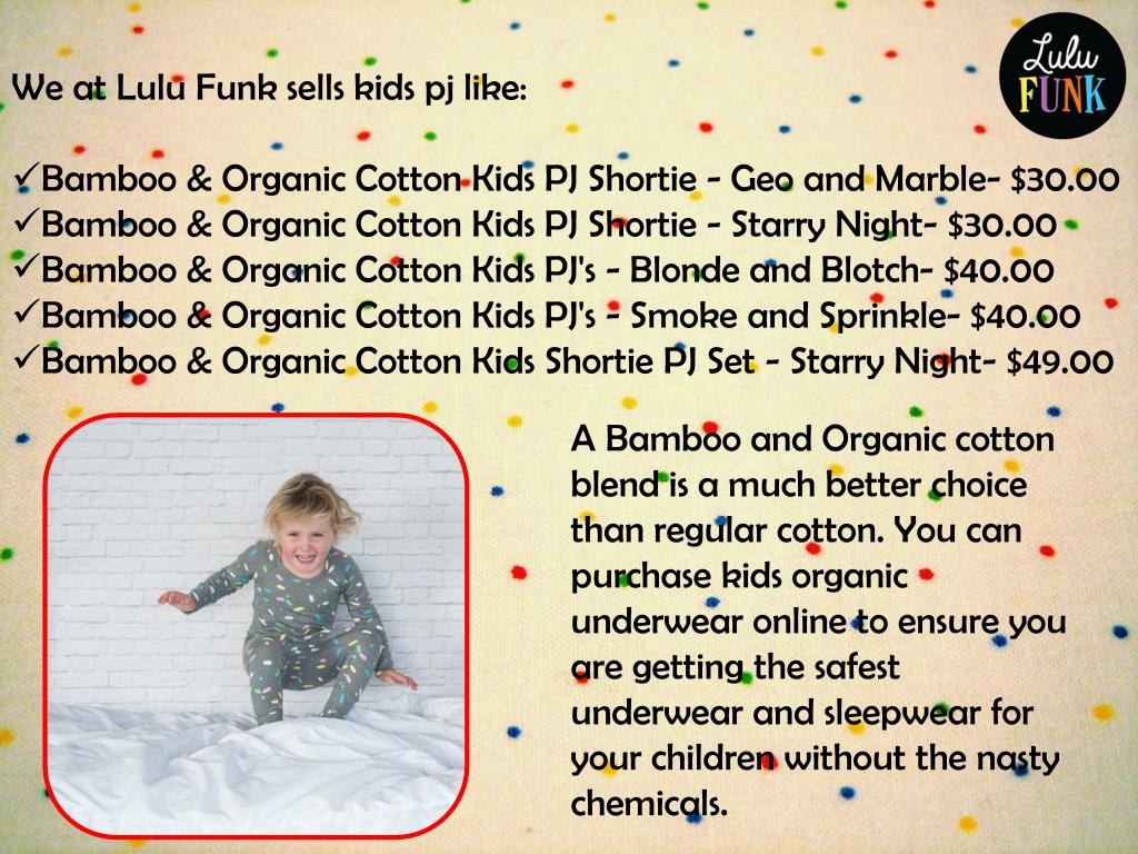 28ff21643647 PPT - Buy Organic Kids PJ's from Lulu Funk PowerPoint Presentation ...