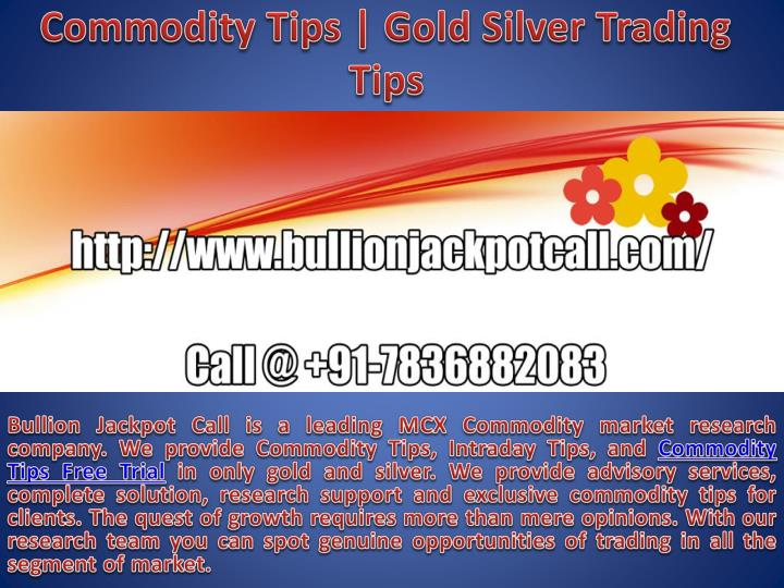 commodity tips gold silver trading tips n.