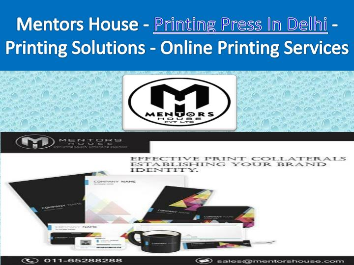 mentors house p rinting press in delhi p rinting solutions online p rinting services n.