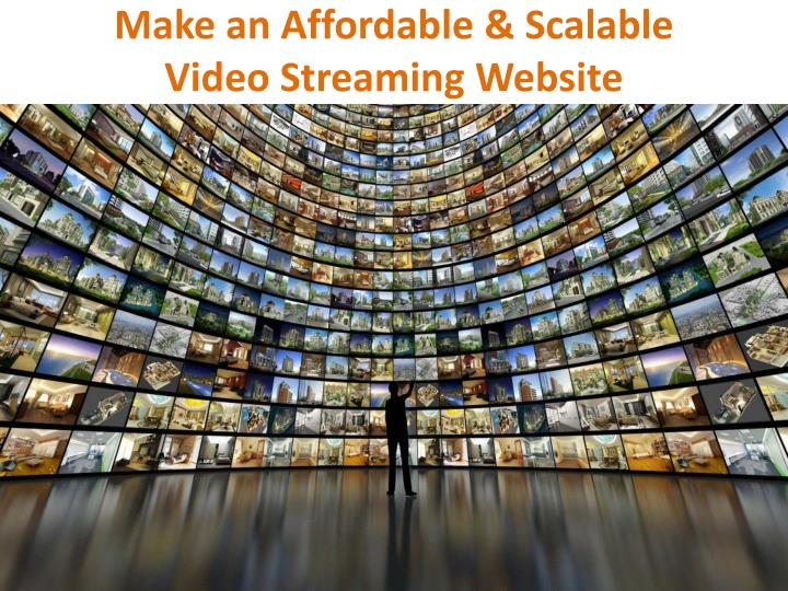 how to make a video streaming website