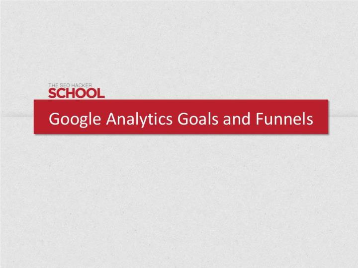Google analytics goals and funnels public