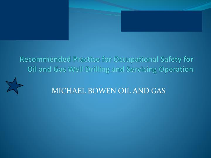 recommended practice for occupational safety for oil and gas well drilling and servicing operation n.
