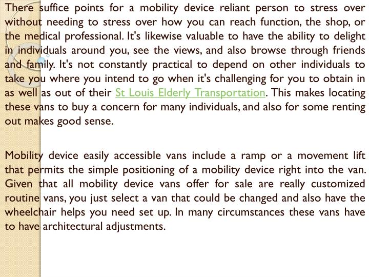 e68d81f645 There suffice points for a mobility device reliant person to stress ...