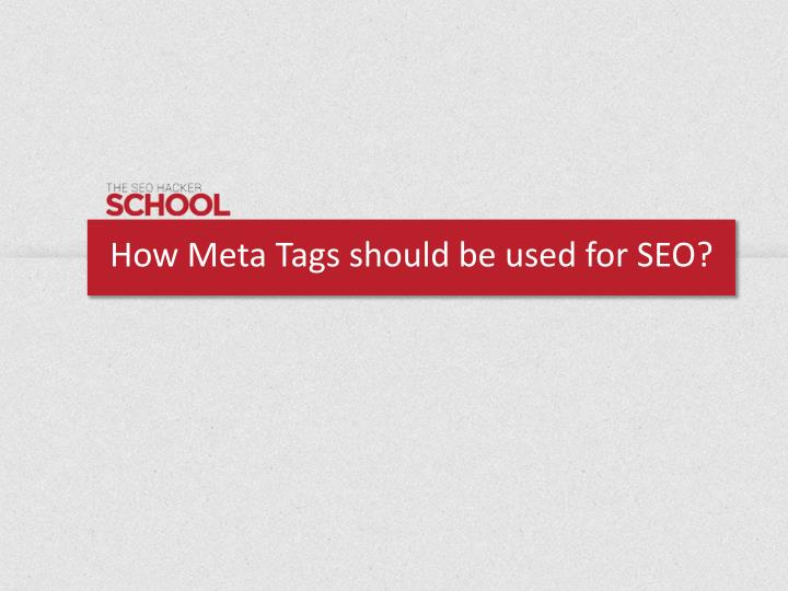 how meta tags should be used for seo n.