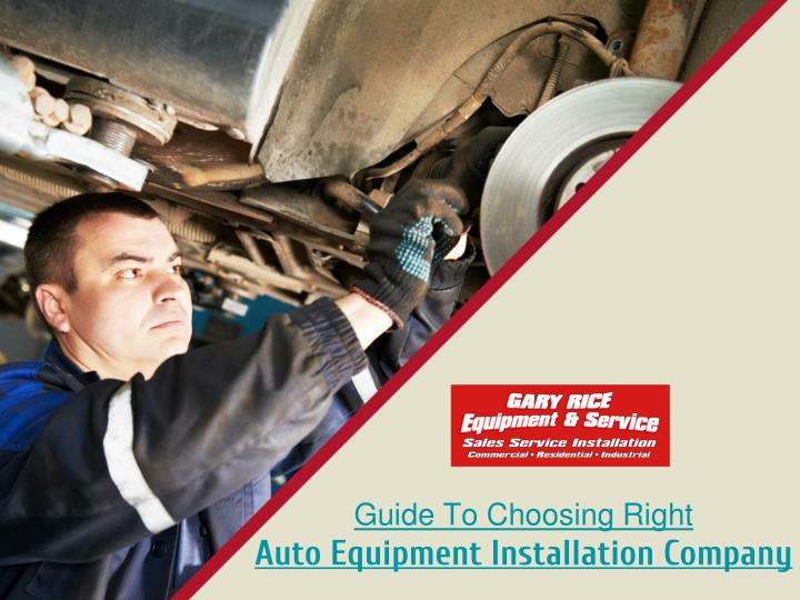 guide to choosing right auto equipment n.