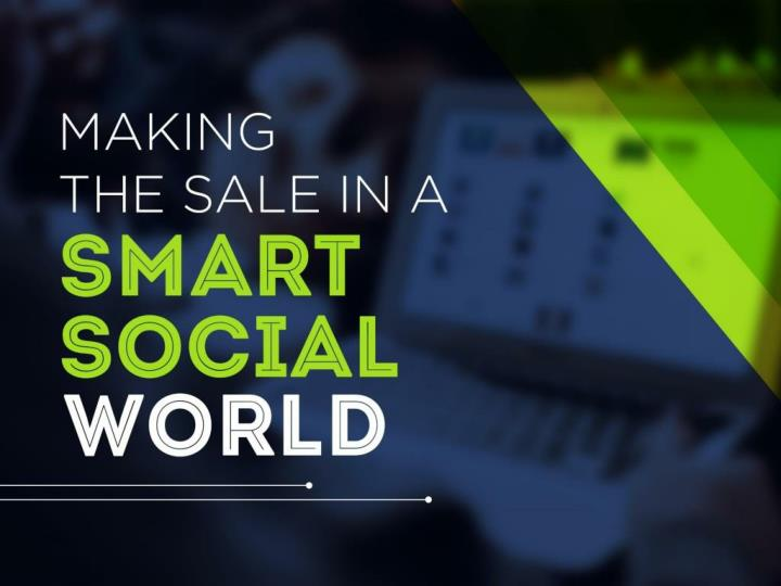 making the sale in a smart social world n.