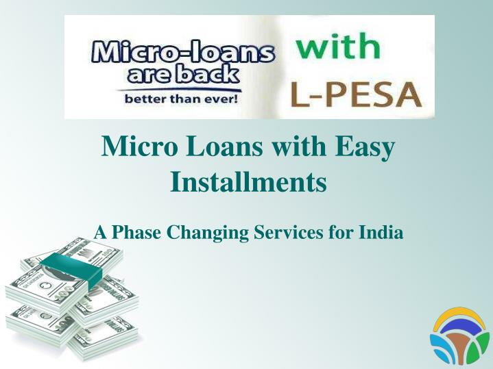 micro loans with easy installments a phase n.