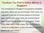 furniture you find in online market in singapore