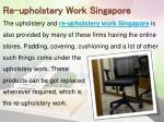 re upholstery work singapore