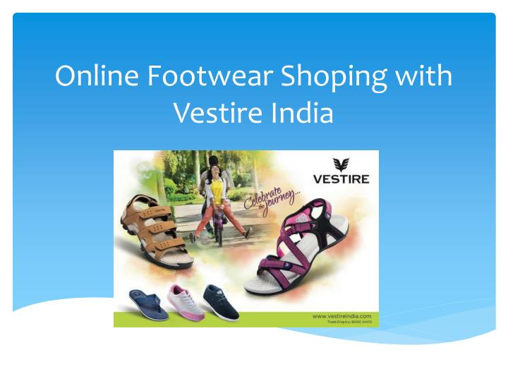 46b9ba82c1cdb4 PPT - Online Footwear Shoping with Vestire India PowerPoint ...