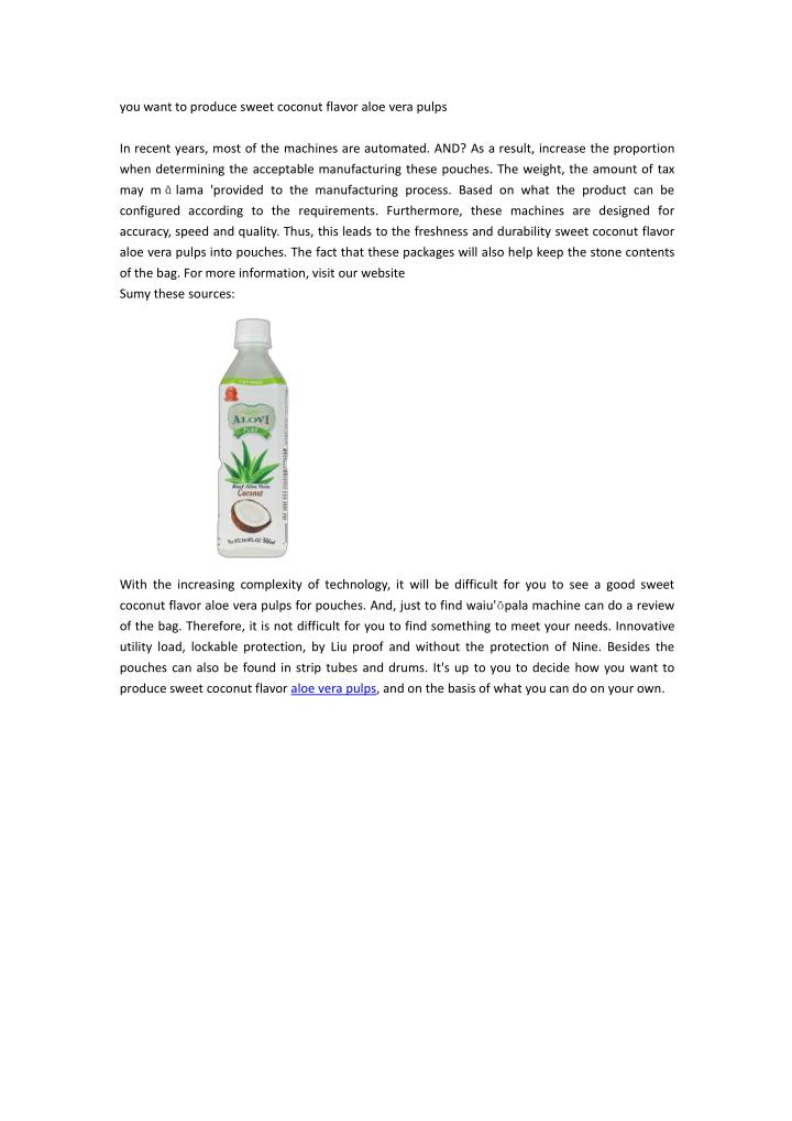 you want to produce sweet coconut flavor aloe n.