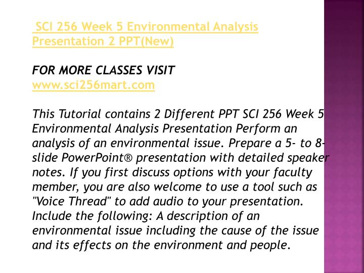 week 1 sci 256 essay example This work of sci 256 week 1 environmental science worksheet shows the solutions to the following problems: answer the following questions in at least 100 words the answers are found in ch 1.