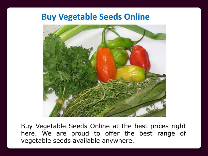 Ppt buy vegetable seeds online powerpoint presentation for Buy lemon seeds online
