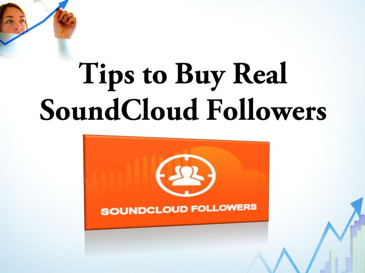 tips to buy real soundcloud followers n.