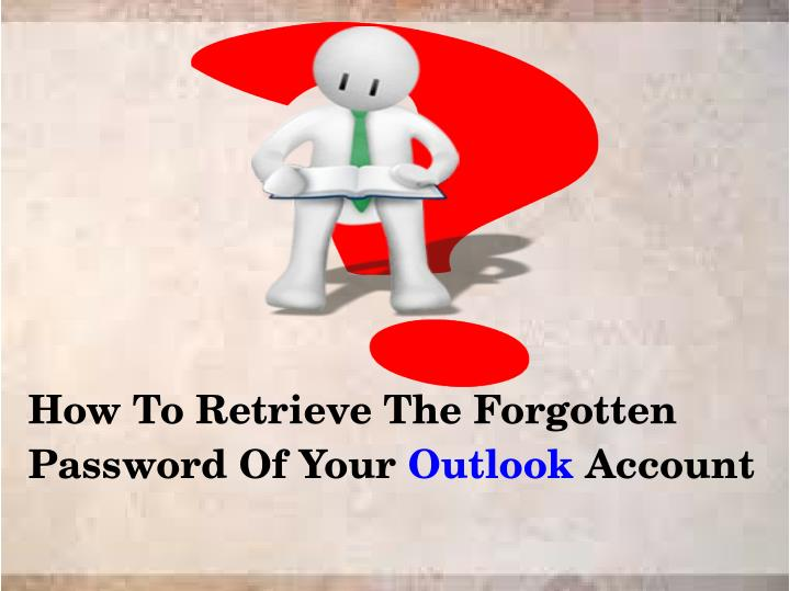 how to retrieve the forgotten password of your n.