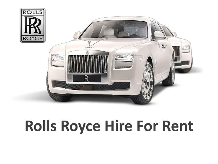 rolls royce hire for rent n.