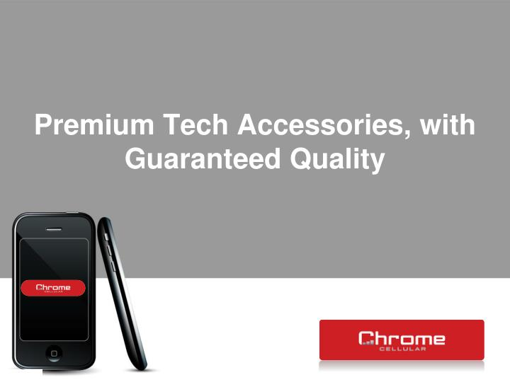 premium tech accessories with guaranteed quality n.