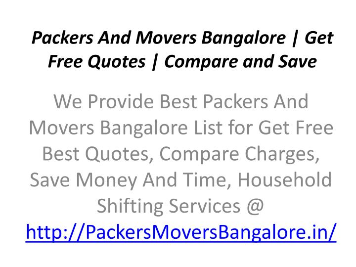 packers and movers bangalore get free quotes compare and save n.
