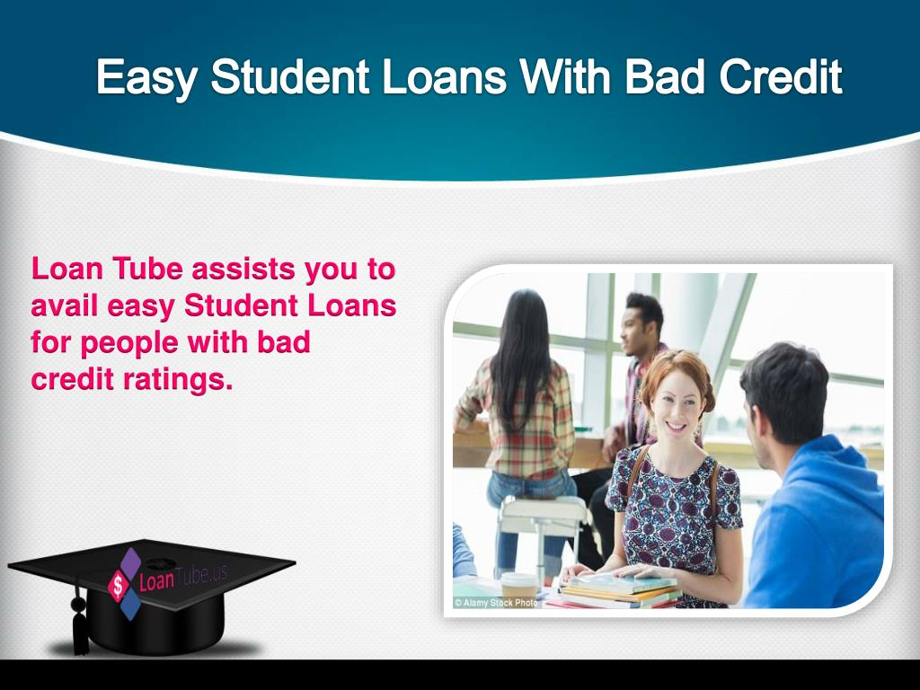PPT - Easy student loans with bad credit USA PowerPoint ...