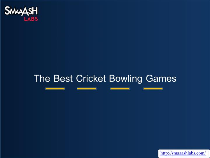 the best cricket bowling games n.