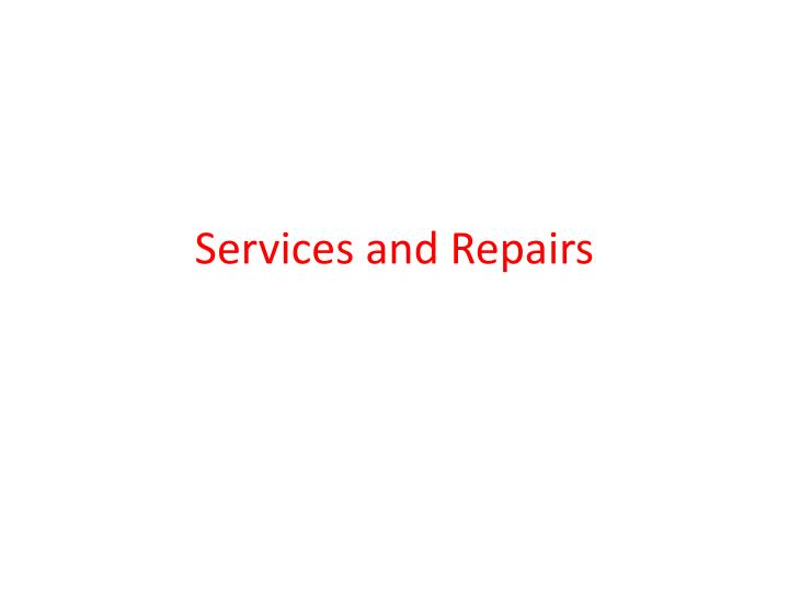 services and repairs n.