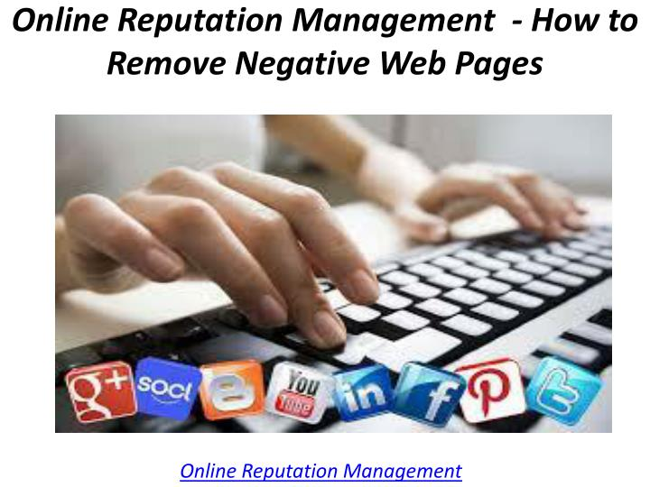 online reputation management how to remove n.