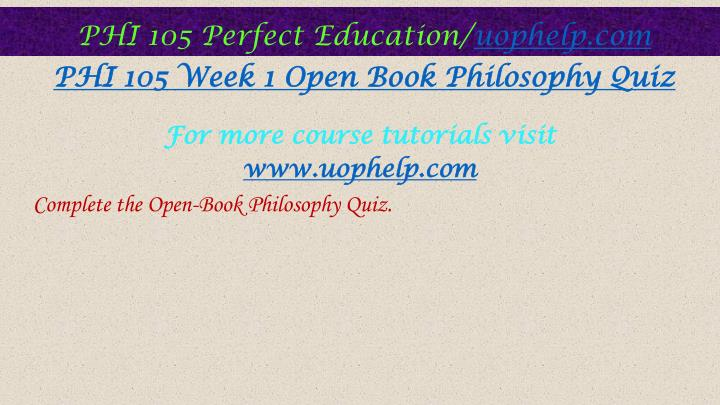 open book philosophy quiz Book description this version of the modern philosophy textbook was created on august 28, 2013 as part of the bc open textbook project description from original book author walter ott this is a textbook (or better, a workbook) in modern philosophy it combines readings from primary sources with two pedagogical tools.