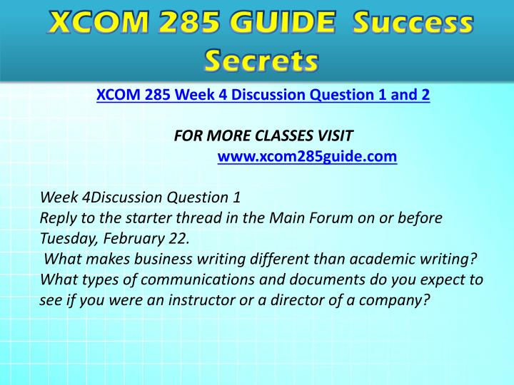 xcom 285 business writing portfolio For more course tutorials visit wwwuophelpcom week 9 final project: business writing portfolio due sunday, april 3 in the assignment section of.
