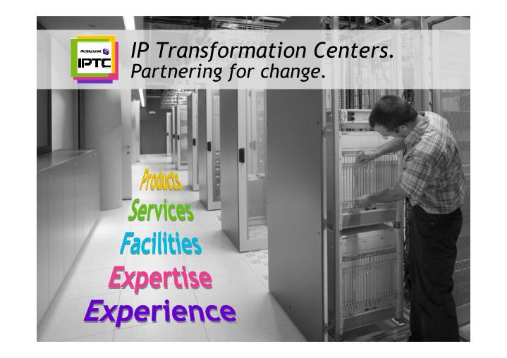 IP Transformation Centers.