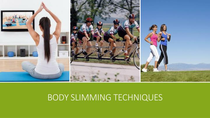 body slimming techniques n.