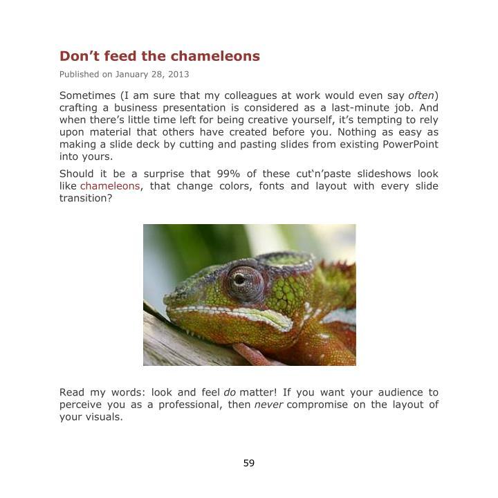 Don't feed the chameleons