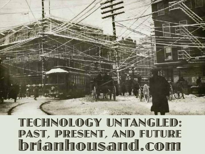 technology untangled past present and future n.