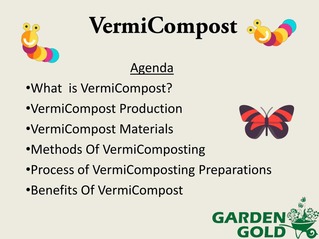 Ppt What Is Vermicompost It S Production And Benifits