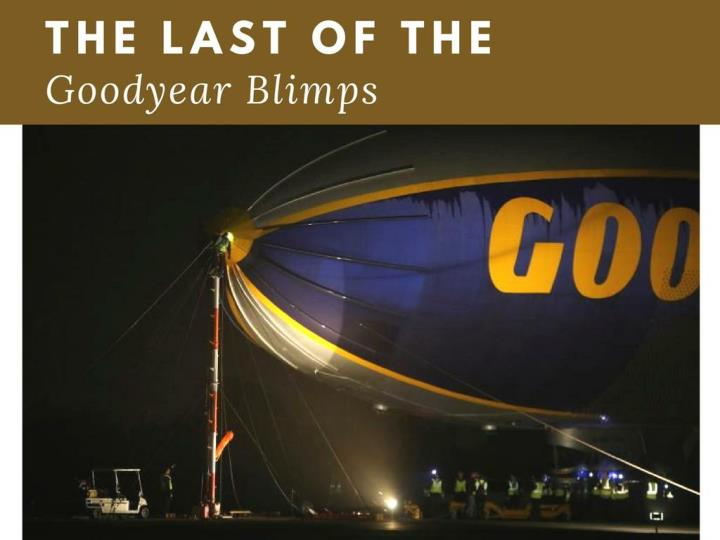 the remainder of the goodyear blimps n.